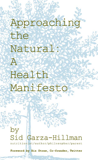 Approaching the Natural: A Health Manifesto