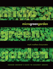 Win a Free Copy of Micro Green Garden by Mark Mathew Braunstein