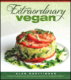 Extraordinary Vegan by Alan Roettinger