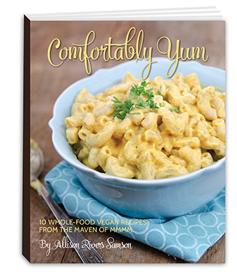 Comfortably Yum: Easy Vegan Comfort Food